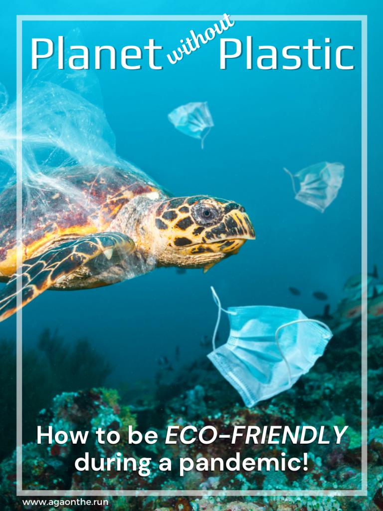 Eco-friendly pandemic